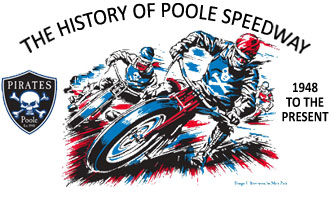 The History of Poole Speedway 1948 to the present
